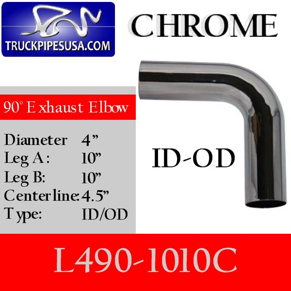 l490-1010c-90-degree-chrome-exhaust-elbow-4-inch-round-tube-10-inch-legs-id-od-tubing-for-big-rig-trucks.jpg
